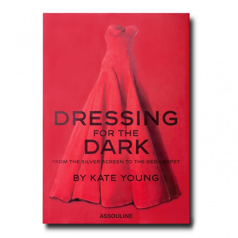 Dressing for the Dark