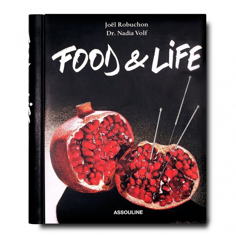 Food & Life by Joël Robuchon & Dr Nadia Volf