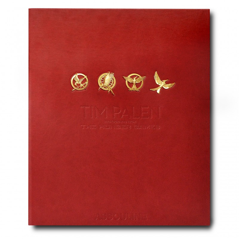 Tim Palen: Photographs from The Hunger Games (Ultimate Edition)