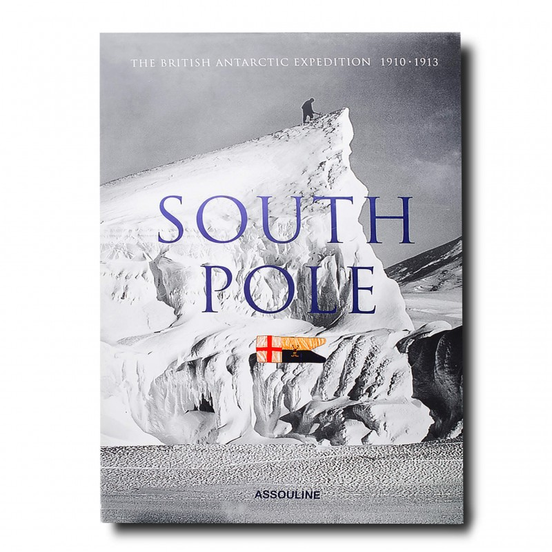 South Pole: The British Antarctic Expedition 1910