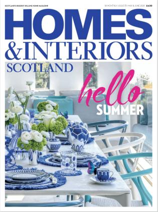 05.2020 HOMES & INTERIORS SCOTLAND